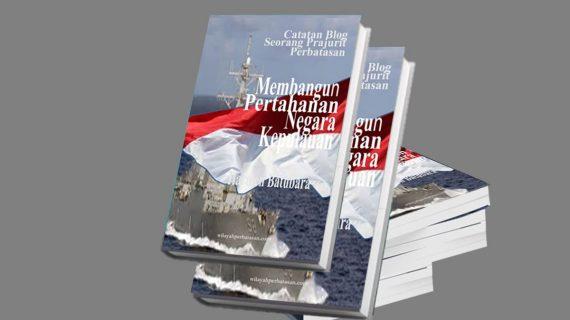 Membangun Pertahanan Negara Kepulauan