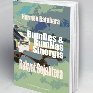 BumDes & BumNas Sinergis Rakyat Sejahtera